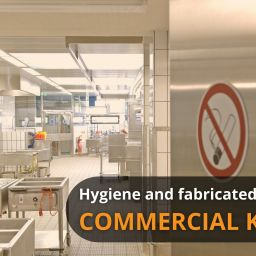Hygiene and fabricated commercial kitchens