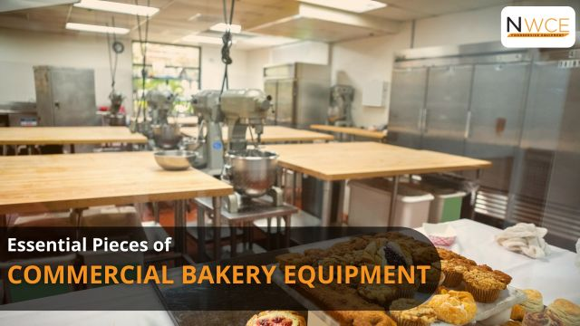 Essential Pieces of commercial bakery equipment