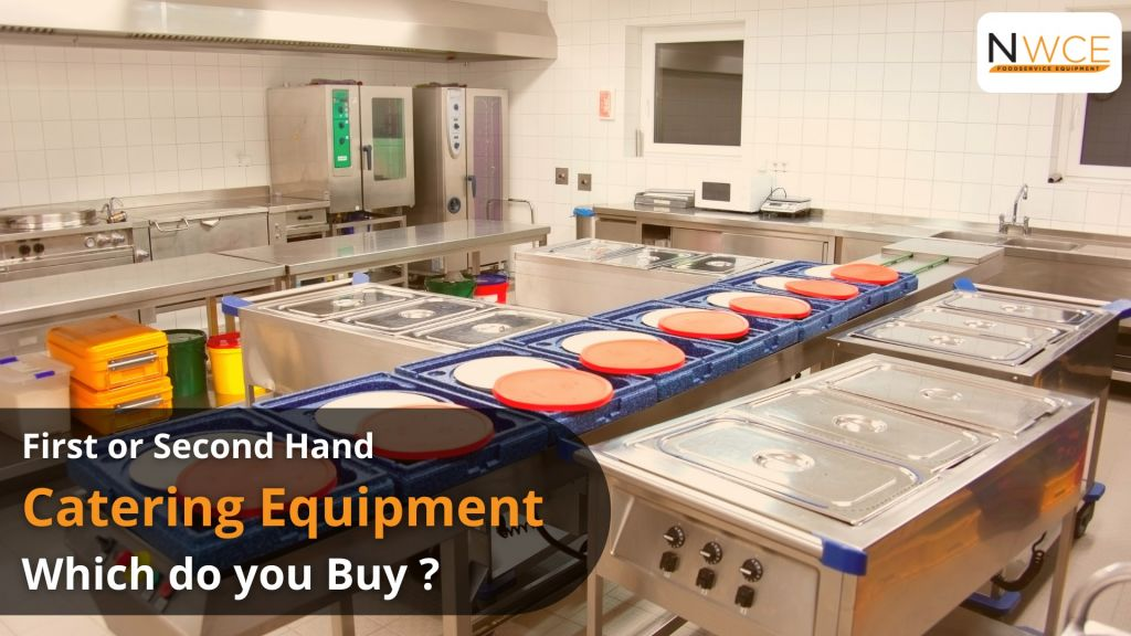 First or second hand catering equipment, which do you buy_
