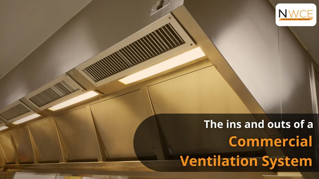 The ins and outs of a Commercial Ventilation System