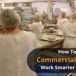 How To Make Your Commercial Kitchen Work Smarter Not Harder