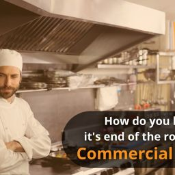 How do you know when it's end of the road for your Commercial Kitchen