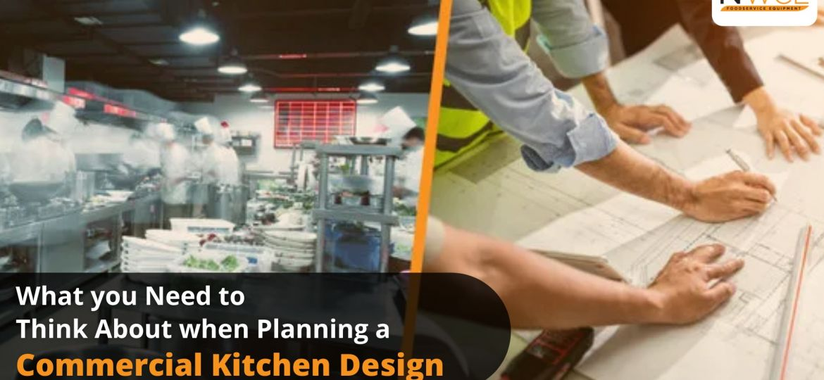 What you need to think about when planning a commercial kitchen design