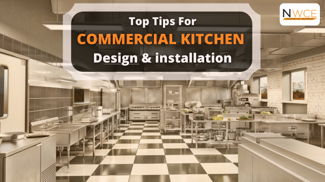 Top tips for commercial kitchen design and installation