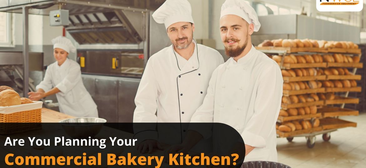 Are you planning your commercial bakery kitchen